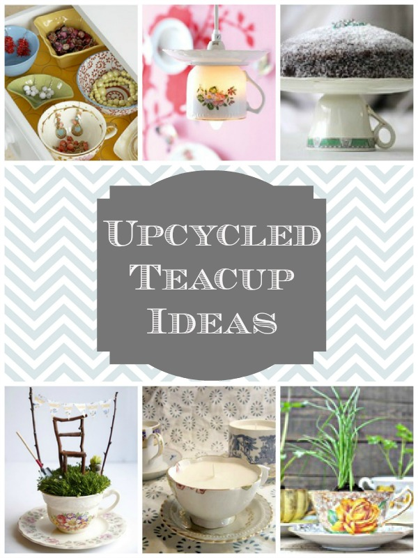 Upcycled Teacup Ideas