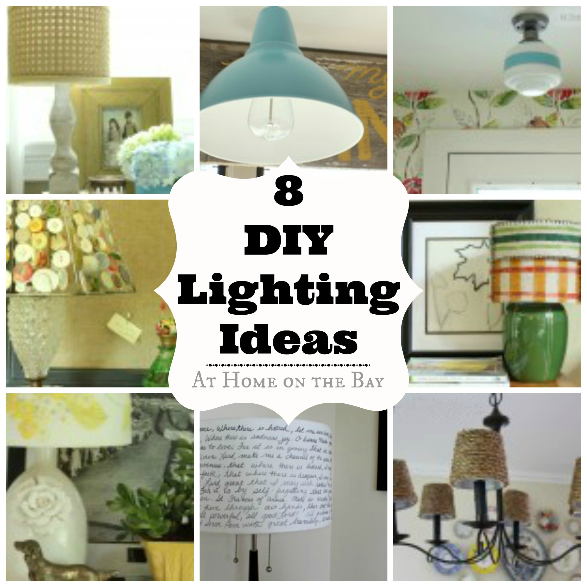 8 DIY Lighting Ideas - At Home on the Bay