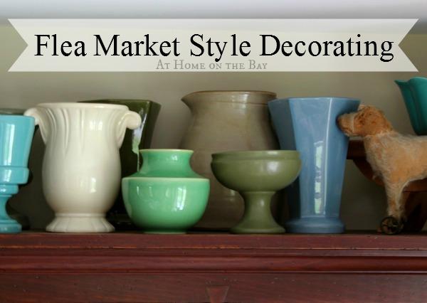 Flea Market Style Decorating