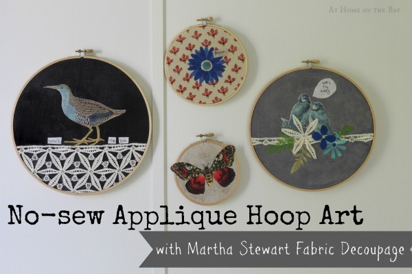 No-sew applique hoop art with Martha Stewart fabric decoupage.