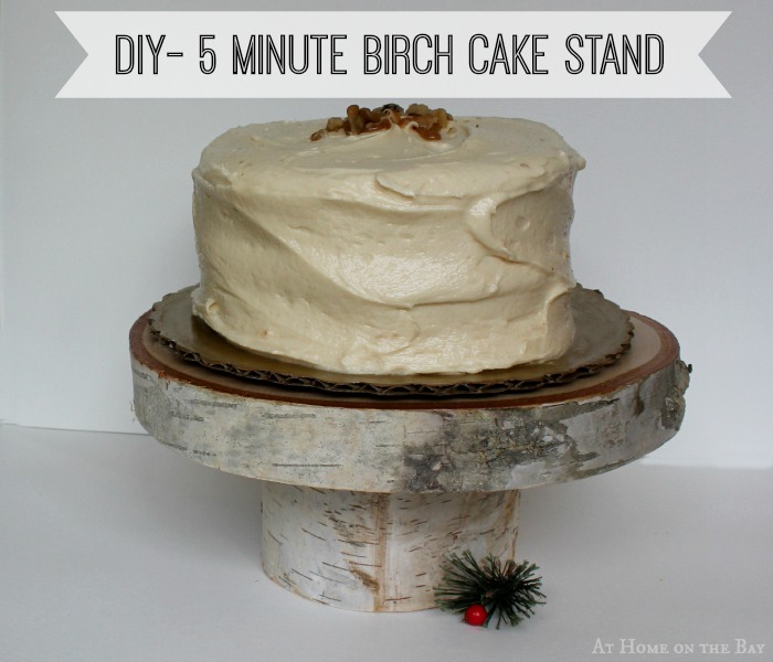DIY 5 Minute Birch Cake Stand