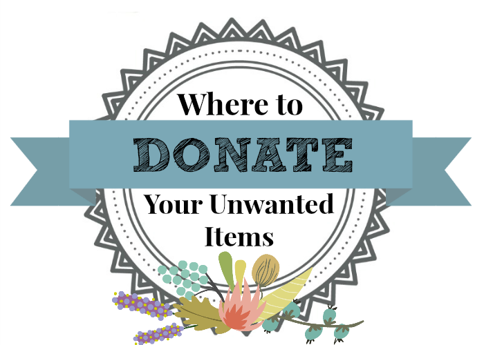 where to donate your unwanted items