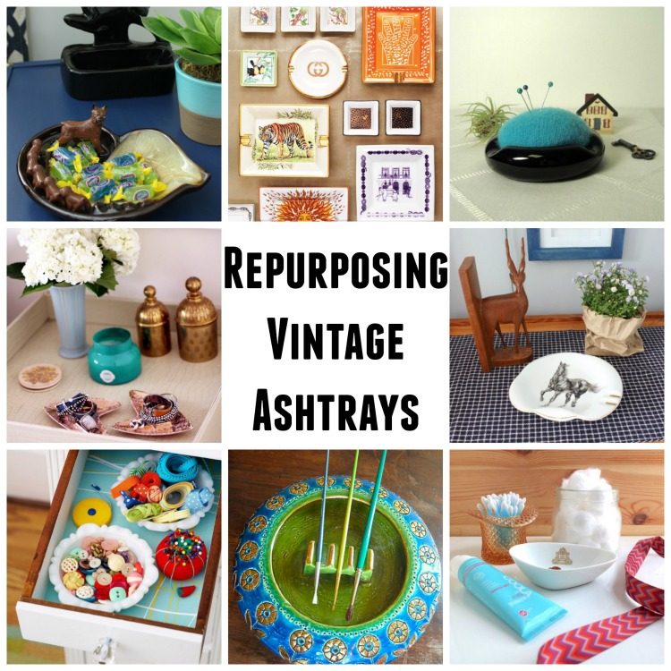 What once was old is new again - repurposing ashtrays