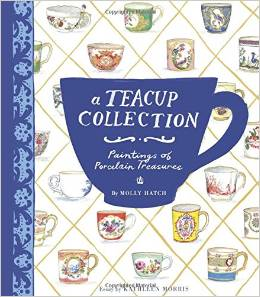 A Teacup Collection by Molly Hatch